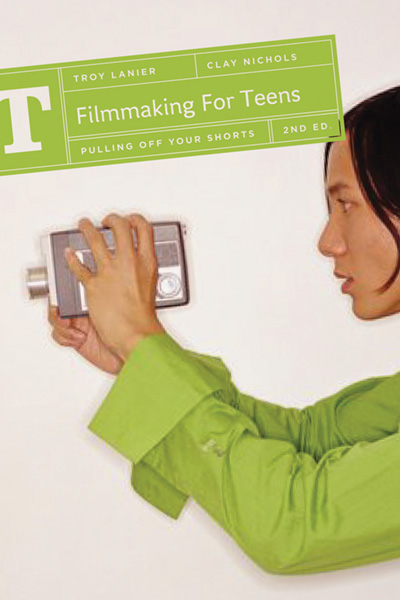 FilmmakingforTeens2Ed